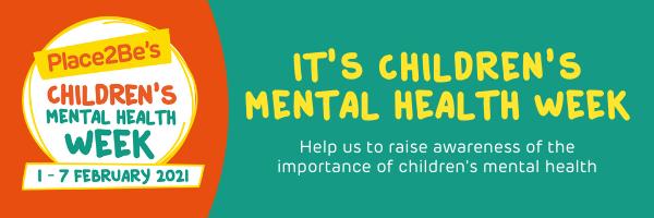 Childrens Mental Health Week 2021